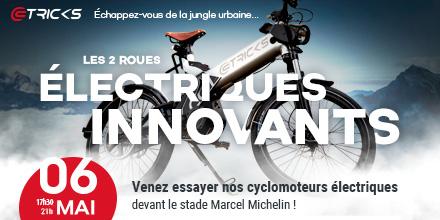 Le 6 mai 2017 au Stade Marcel Michelin, venez essayer nos 50cc électriques !